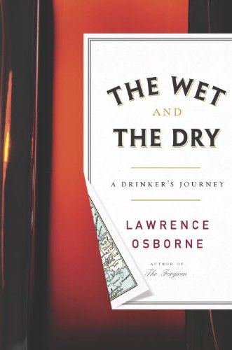 9780770436889: The Wet and the Dry: A Drinker's Journey