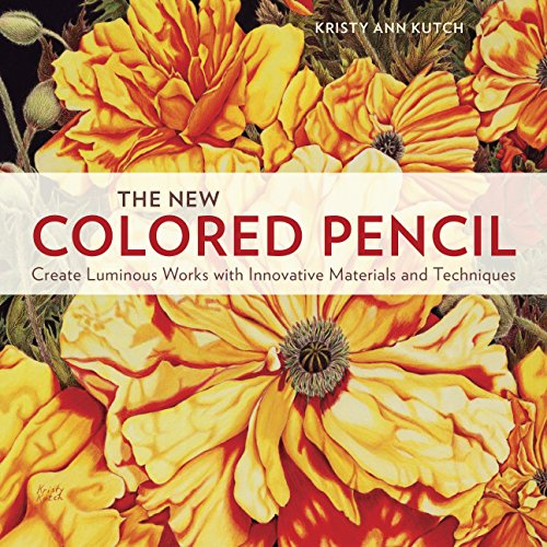 9780770436933: The New Colored Pencil: Create Luminous Works with Innovative Materials and Techniques