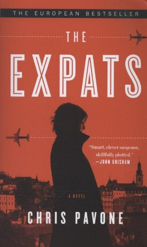 9780770437039: The Expats: A Novel