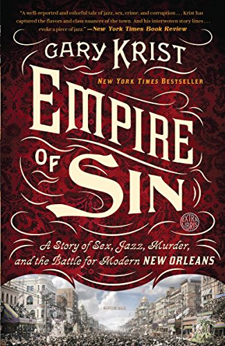9780770437084: Empire of Sin: A Story of Sex, Jazz, Murder, and the Battle for Modern New Orleans