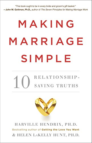 9780770437145: Making Marriage Simple: Ten Relationship-Saving Truths