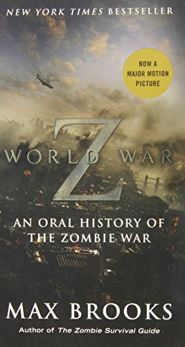 9780770437404: World War Z (Mass Market Movie Tie-In Edition): An Oral History of the Zombie War