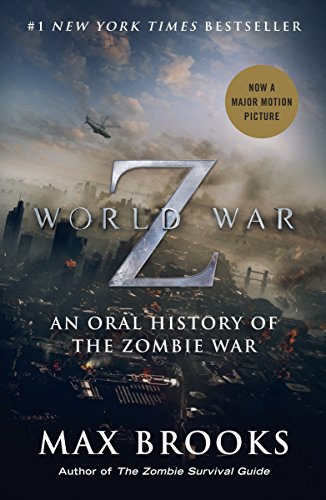 9780770437411: World War Z (Movie Tie-In Edition): An Oral History of the Zombie War