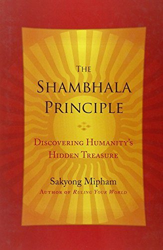 9780770437435: The Shambhala Principle: Discovering Humanity's Hidden Treasure