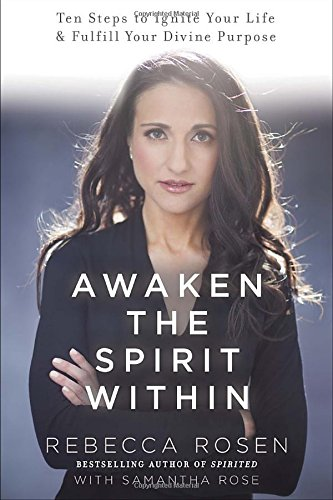 9780770437510: Awaken the Spirit Within: 10 Steps to Ignite Your Life and Fulfill Your Divine Purpose
