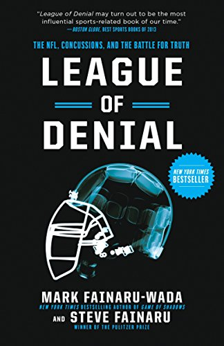 9780770437565: League of Denial: The NFL, Concussions, and the Battle for Truth