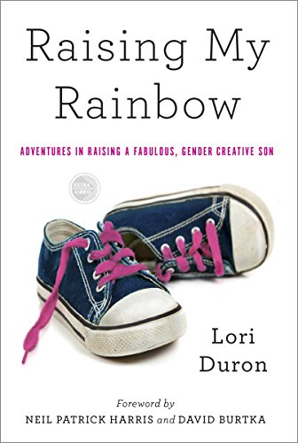9780770437725: Raising My Rainbow: Adventures in Raising a Fabulous, Gender Creative Son