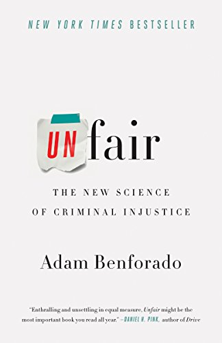 9780770437787: Unfair: The New Science of Criminal Injustice