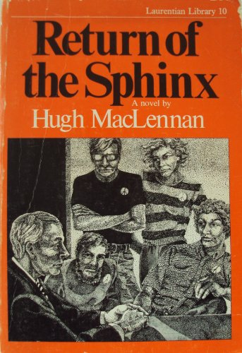 Return the Sphinx (9780770502553) by Hugh MacLennan