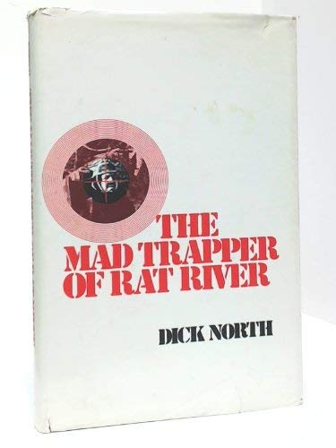 9780770508968: The mad trapper of Rat River