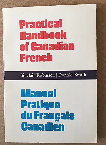 9780770510282: Practical handbook of Canadian French: Manuel pratique du Francais Canadien