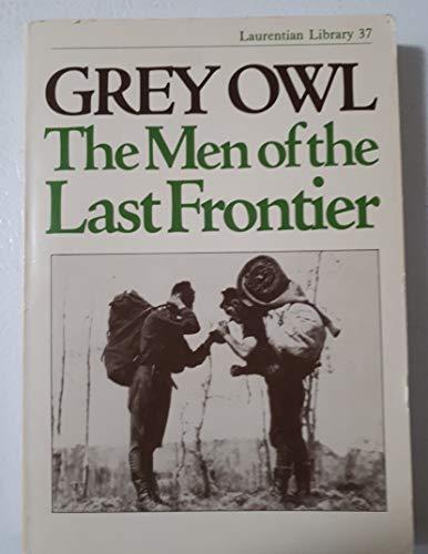 Men of the Last Frontier: Owl, Grey