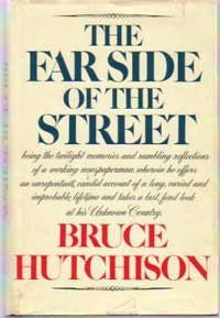 The Far Side of the Street: Hutchison, Bruce