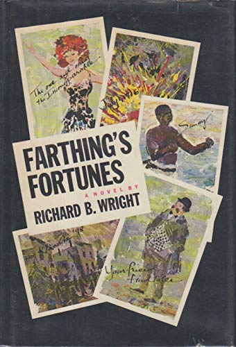 Farthing's Fortunes: Wright, Richard B.
