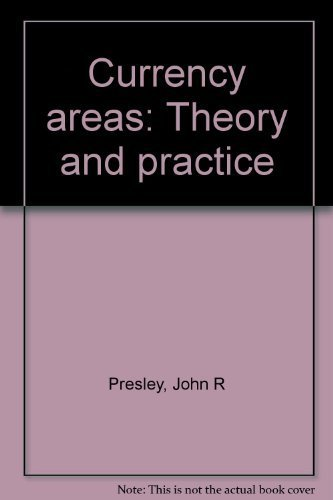 9780770514525: Currency areas: Theory and practice