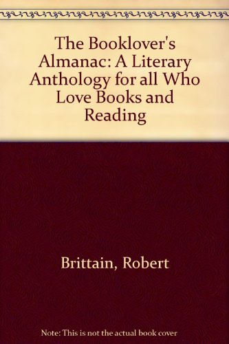 9780770514648: The Booklover's Almanac: A Literary Anthology for all Who Love Books and Reading