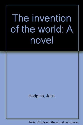 9780770515188: The invention of the world: A novel