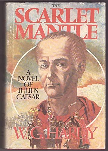 9780770515676: The scarlet mantle: A novel of Julius Caesar