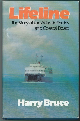 Lifeline: The story of the Atlantic ferries: Bruce, Harry