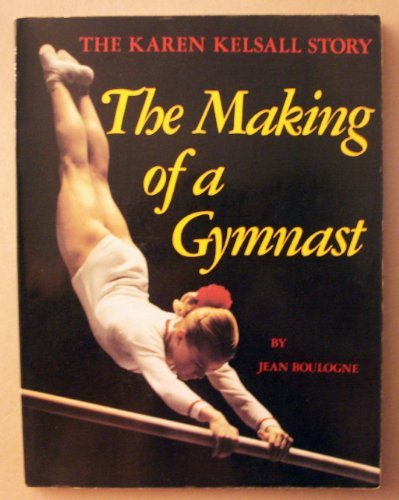 9780770516734: Making of a Gymnast