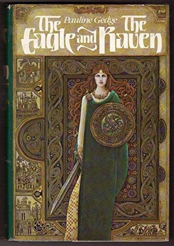 9780770517144: The Eagle and the Raven: A novel