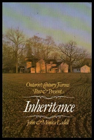 Inheritance: Ontario's Century Farms, Past & Present