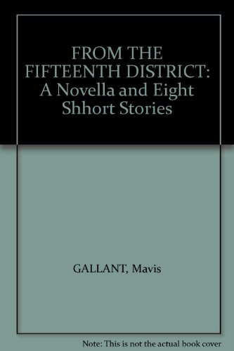 FROM THE FIFTEENTH DISTRICT: A Novella and Eight Short Stories (Signed copy)