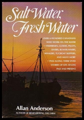 Salt Water, Fresh Water: Allan Anderson