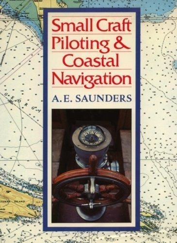9780770600037: Small Craft Piloting and Coastal Navigation