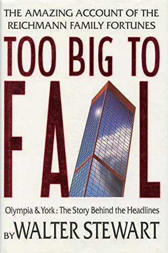 9780771001772: Too Big to Fail: Olympia & York : The Story Behind the Headlines