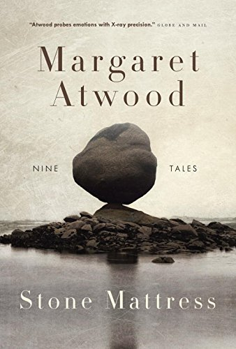 Stone Mattress [SIGNED CANADIAN 1ST/1ST]: Atwood, Margaret