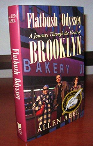 Flatbush Odyssey: A Journey Through the Heart of Brooklyn: Abel, Allen
