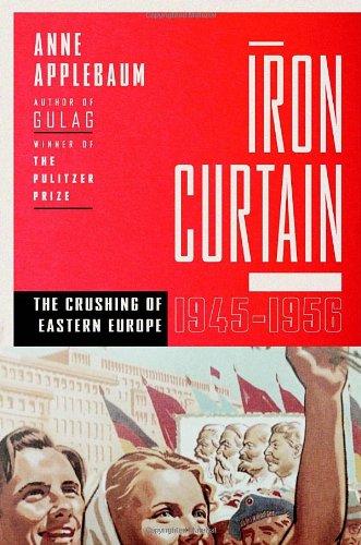 9780771007637: Iron Curtain: The Crushing of Eastern Europe, 1944-1956
