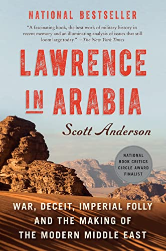 9780771007682: Lawrence in Arabia: War, Deceit, Imperial Folly and the Making of the Modern Middle East