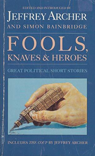 9780771007750: Fools Knaves & Heroes