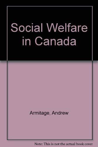 9780771007927: Social Welfare in Canada Second Edition (Oxford)