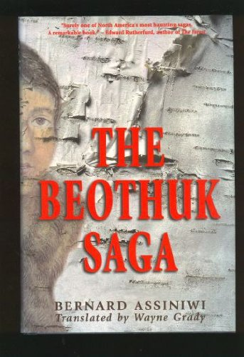 9780771007989: The Beothuk Saga, 1st Edition
