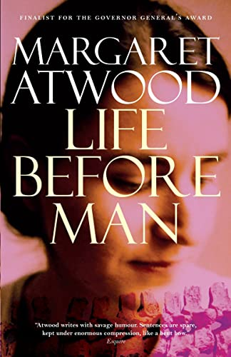 Life Before Man (9780771008856) by Margaret Atwood