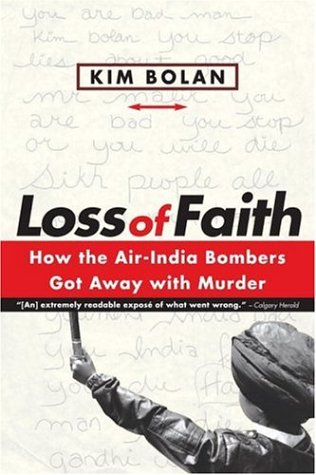 9780771011313: Loss of Faith: How the Air-India Bombers Got Away with Murder