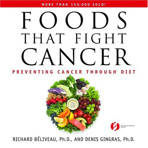9780771011351: Foods That Fight Cancer: Preventing Cancer Through Diet