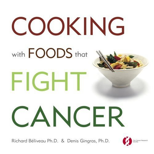 9780771011368: Cooking With Foods That Fight Cancer