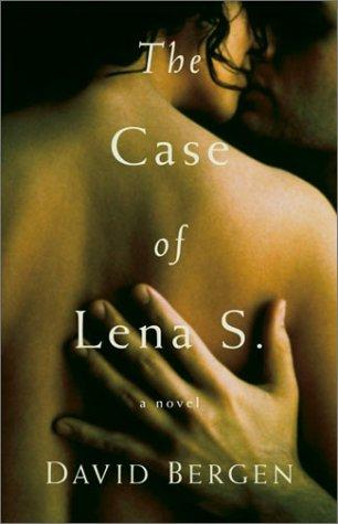 The Case of Lena S: Bergen, David