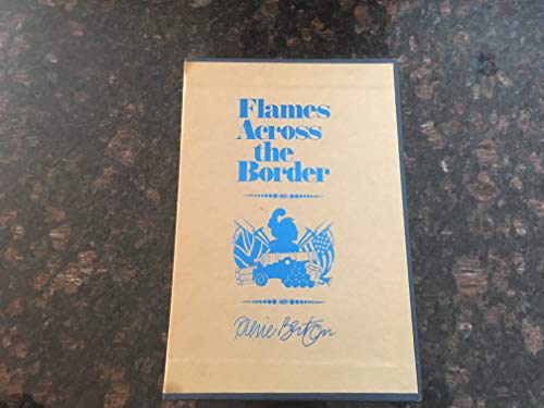 9780771012464: Title: Flames across the Border 18131814
