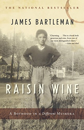 9780771012648: Raisin Wine: A Boyhood in a Different Muskoka