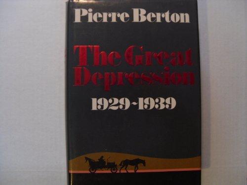Great Depression 1929 1939: Berton, Pierre