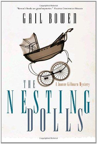The Nesting Dolls (Joanne Kilbourn Mysteries): Bowen, Gail