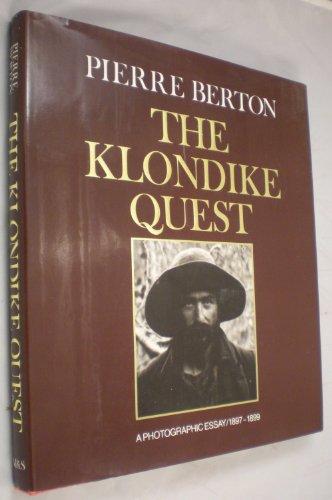 9780771012884: The Klondike Quest: A Photographic Essay, 1897-1899