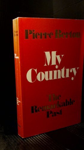 9780771013928: My Country : The Remarkable Past