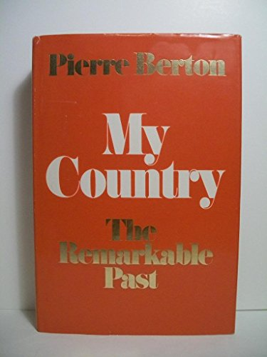 9780771013935: My Country the Remarkable
