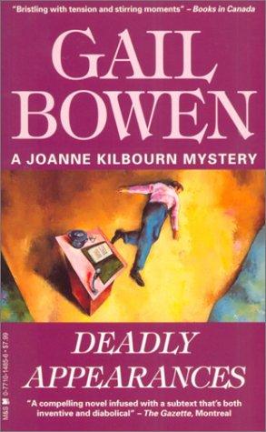 9780771014857: Deadly Appearances: A Joanne Kilbourn Mystery